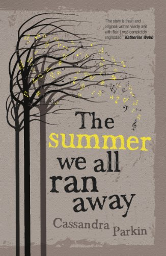 The Summer We All Ran Away by [Parkin, Cassandra]