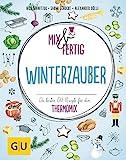 Produkt-Bild: Mix & fertig Winterzauber: Die besten GU-Rezepte für den Thermomix (GU Themenkochbuch)