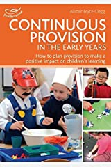 Continuous Provision in the Early Years (Practitioners' Guides) Paperback
