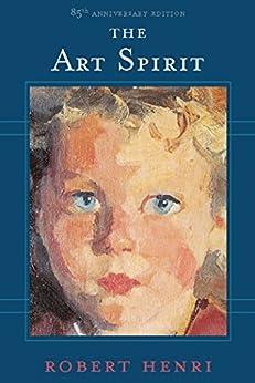 The Art Spirit eBook: Robert Henri