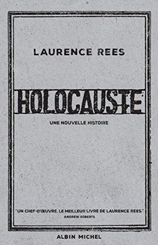 Holocauste : Une nouvelle histoire