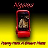 Ngoma-Poetry from a Smart Phon [Import USA]