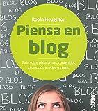 Libros Descargar en linea Piensa En Blog Manuales ilustrados (PDF y EPUB) Espanol Gratis