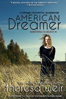 American Dreamer (English Edition) von [Weir, Theresa]
