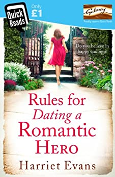 Rules for Dating a Romantic Hero by [Evans, Harriet]