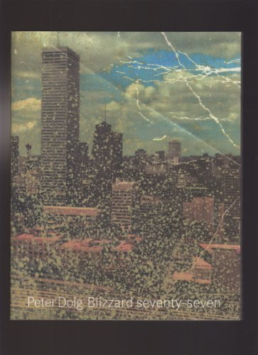 Peter Doig: Blizzard Seventy-seven by Terry R. Myers (1998-06-02)