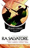 The Legend of Drizzt, Book III: The Legacy/Starless Night/Siege of Darkness/Passage to Dawn (Forgotten Realms Novel: Legend of Drizzt) by R A Salvatore (2013-11-01)