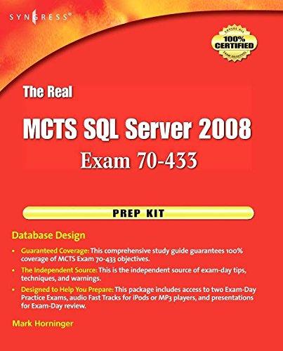[(The Real MCTS SQL Server 2008 Exam 70-433 Prep Kit : Database Design)] [Series edited by Mark Horninger] published on (June, 2009) par Mark Horninger