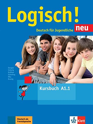 Logisch! neu a1.1, libro del alumno con audio online por Stefanie Dengler