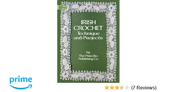 Irish Crochet: Technique and Projects Dover Needlework Dover ...