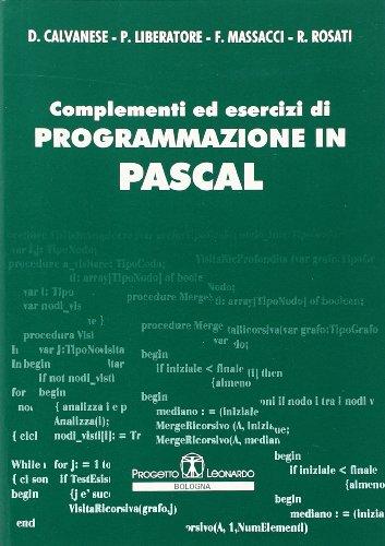 Complementi ed esercizi di programmazione in Pascal