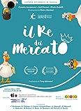 Il re del mercato-The king of the market-Le roi du marché-Der König des Marktes. Per parlare di autismo a scuola e in famiglia. Ediz. multilingue. Con DVD video