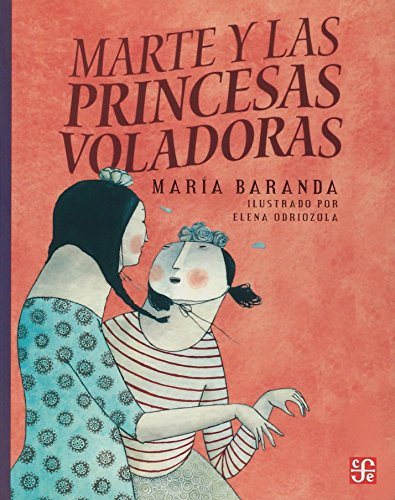 Marte y Las Princesas Voladores (A La Orilla Del Viento) por Maria Baranda