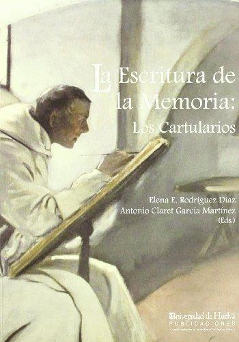 La Escritura de la Memoria: Los Cartularios (Collectanea)