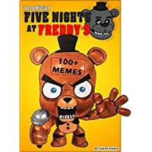 FNAF: 100+ Five Nights At Freddy's Jokes & Memes (Unofficial FNAF comic book) (English Edition)