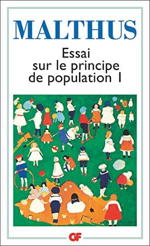 Essai sur le principe de population : Tome 1 par Robert Malthus