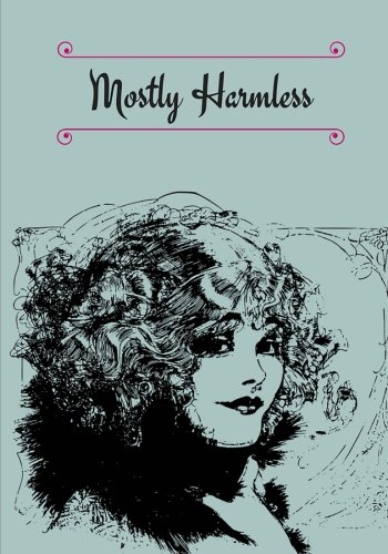 Mostly harmless: Creative journal for men and women, journal writing