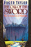 The Call of the Sword (The Chronicles of Hawklan Book 1)