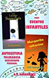 Pack de cuentos infantiles: cuentos para crecer en valores: Autoestima, Tolerancia y Crecimiento personal