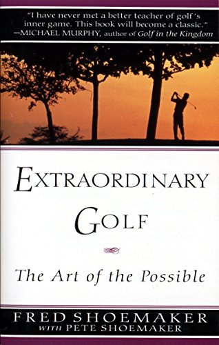 Stretch-golf (Extraordinary Golf: the Art of the Possible (Perigee))