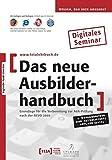Das neue Ausbilderhandbuch. Digitales Seminar