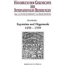 Handbuch der Geschichte der Internationalen Beziehungen, 9 Bde., Bd.1, Die spätmittelalterliche Res publica christiana und ihr Zerfall (1450-1559)