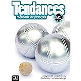 Tendances - Niveau B1 - Livre de l'élève + DVD-Rom: Livre de l'eleve B1 + DVD-Rom