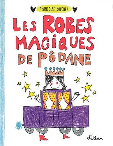 Les robes magiques de Podane
