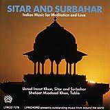 Indian Music for Sitar & Surbahar For Meditation & Love