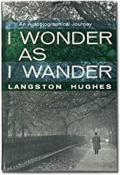 I Wonder As I Wander: An Autobiographical Journey