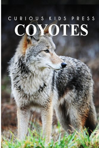 Coyotes - Curious Kids Press