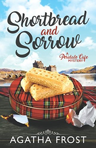 shortbread-and-sorrow-peridale-cafe-cozy-mystery