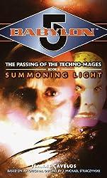 Babylon 5: Summoning Light: Technomage Book 2 (Babylon 5 (Paperback Ballantine))
