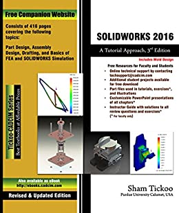 SOLIDWORKS 2016: A Tutorial Approach, 3rd Edition eBook