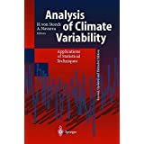 Analysis of Climate Variability: Applications of Statistical Techniques Proceedings of an Autumn School Organized by the Commission of the European ... on Elba from October 30 to November 6, 1993 (1999-11-23)