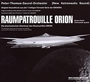 Raumpatrouille Orion (Reissue + Bonustracks)