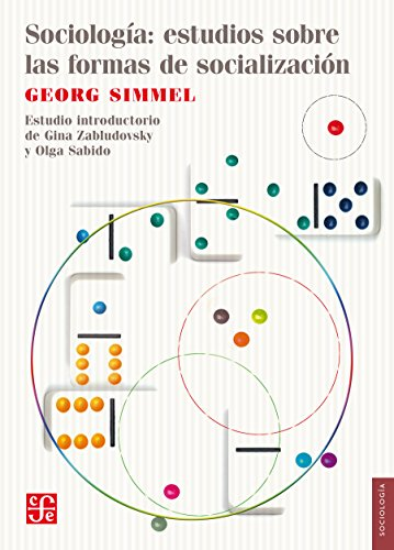 Sociología. Estudios sobre las formas de socialización por Georg Simmel