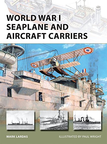 World War I Seaplane and Aircraft Carriers (New Vanguard, Band 238)