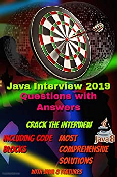 Crack Java Interview 2019 | With Comprehensive Explanation and Code Samples by [Joshi, Dhawal]