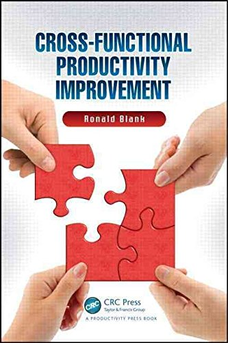 [Cross-Functional Productivity Improvement] (By: Ronald Blank) [published: October, 2012]