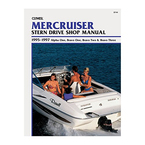 Clymer Mercruiser: Stern Drive Shop Manual : 1995-1997 Alpha One, Bravo One, Bravo Two & Bravo Three 1st (first) Edition by Clymer Publications [1997] (Drive One Alpha Mercruiser Stern)