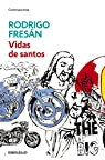 Vidas de santos par Fresán