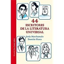 44 escritores de la literatura universal (Las Tres Edades / Nos Gusta Saber)