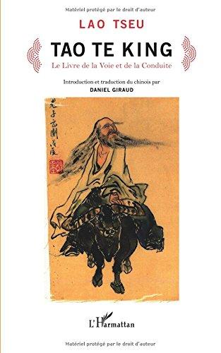 Tao Te King le Livre de la Voie et de la Conduite par Lao Tseu