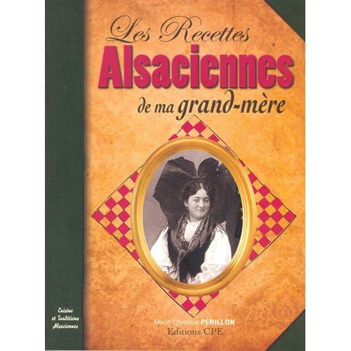 LES RECETTES ALSACIENNES DE MA GRAND MERE