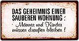 La Finesse Schild Magnet - Das Geheimnis Einer sauberen Wohnung: Männer und Kinder müssen draußen Bleiben ! - Blechschild 10 cm Kühlschrankmagnet Vintage