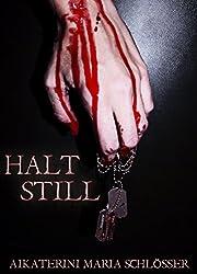 HALT STILL: Thriller-Shortstory