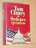 Ordenes ejecutivas II by Tom Clancy(1998-05-01)