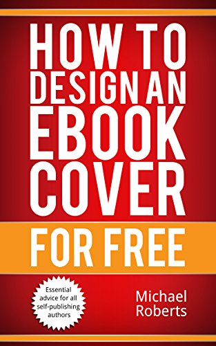 How to design an eBook cover for FREE (English Edition) eBook ...