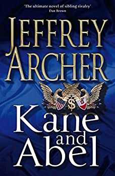 Kane and Abel (English Edition) par [Archer, Jeffrey]